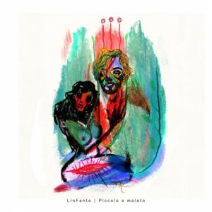 album Piccolo e malato - LinFante