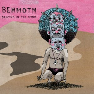 album Dancing in the wind - Behmoth