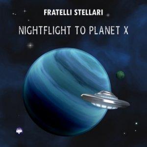 album Nightflight to Planet X - DJoNemesis & Lilly