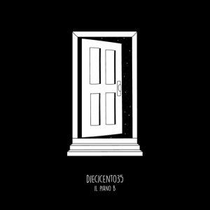 album Il Piano B - Diecicento35