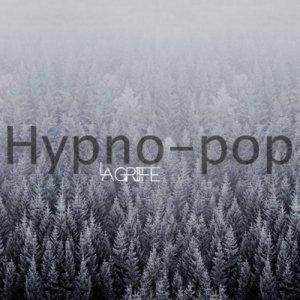 album Hypno-pop - La Griffe