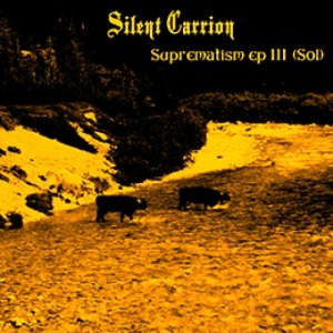 album Suprematism EP III (Sol) - Silent Carrion