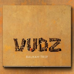VudZ Balkan Trip copertina