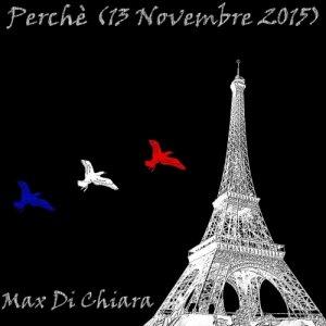 album Perchè (13 novembre 2015) - Max Di Chiara