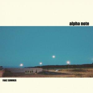 album Fake Summer - alpha note