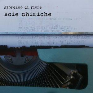 album Scie Chimiche - Giordano Di Fiore