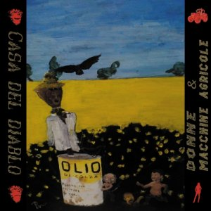 album Donne e Macchine agricole - Casa del Diablo
