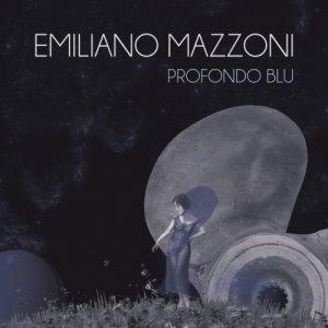 Emiliano Mazzoni Profondo Blu copertina