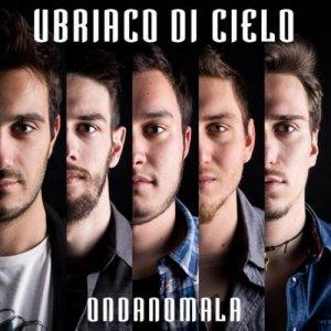 album Ubriaco di cielo - ondanomala rockband