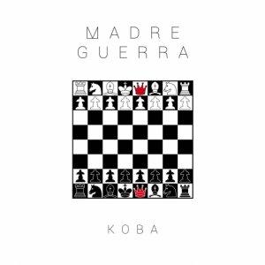 album Madre Guerra - Koba