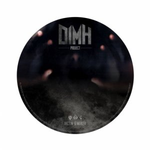 album Victim & Maker - Dimh project