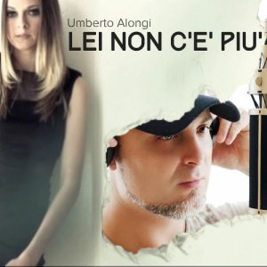 album Lei non c'è più - Umberto Alongi