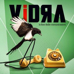 album La fine delle comunicazioni - Vidra