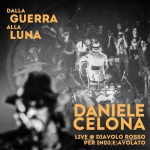 Daniele Celona Dalla Guerra Alla Luna copertina