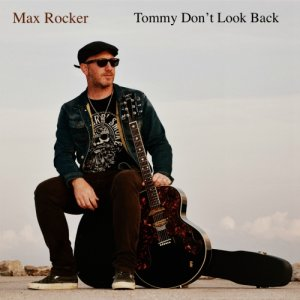album Tommy Don't Look Back - Max Rocker