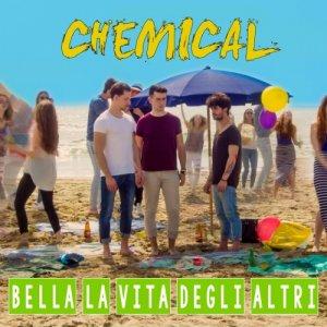 album Bella la vita degli altri - Chemical