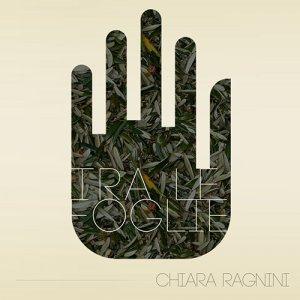album Tra le foglie (single) - Chiara Ragnini