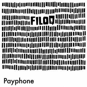 album Payphone - Filo Q