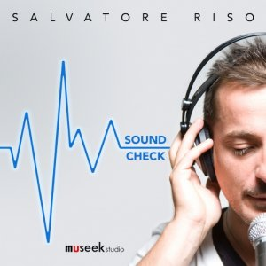 album Sound Check - Salvatore Riso