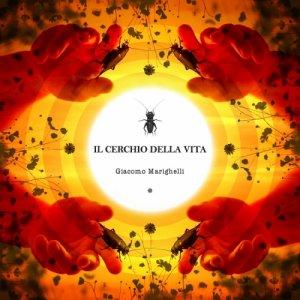album Il cerchio della vita - Giacomo Marighelli