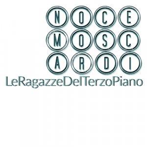 album Le Ragazze Del Terzo Piano - Noce Moscardi