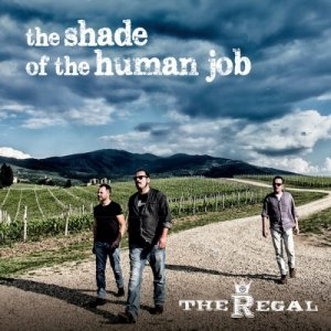 album The shade of the human job - The Regal