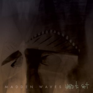 Madden Waves Hard To Set copertina