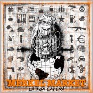 album La Tua Catena - MerkelMarket