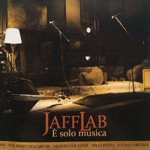 JAFF LAB E' SOLO MUSICA copertina