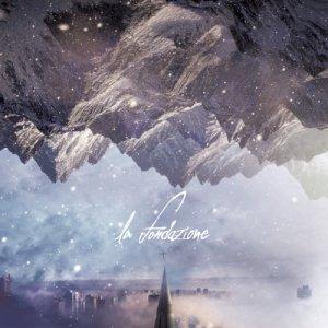 album La Fondazione - La Fondazione