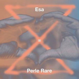 album Perle Rare - Esa aka El Presidente