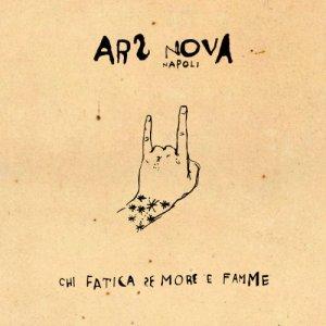 album Chi fatica se more e famme - Ars Nova Napoli