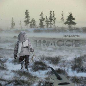 album TRACCE - Luigi Mancini