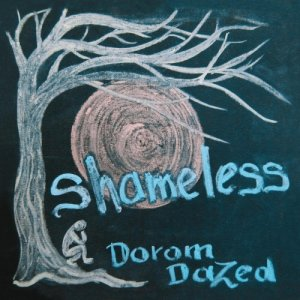 album Shameless - Dorom Dazed