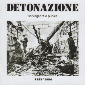 album Sorvegliare e punire 1983/1984 - Detonazione