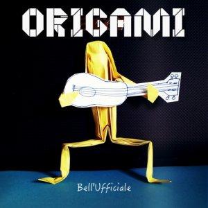 album ORIGAMI - Bell'Ufficiale