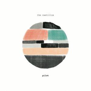 album Pilot - The Castillos
