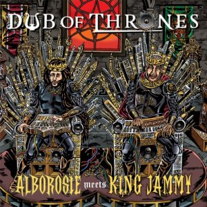 album Dub of Thrones - Alborosie