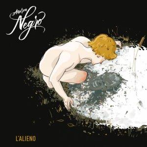 album L'alieno - Andrea Negro e i Cattivi Maestri