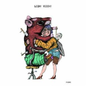 album LEGNI VECCHI - Legni Vecchi