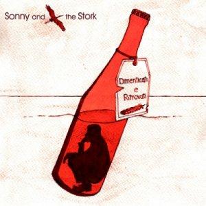 album Dimenticati e ritrovati - Sonny and the Stork