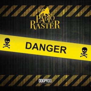 album Danger - pablo raster