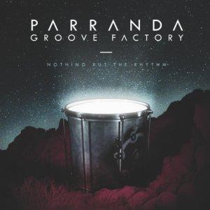 album Nothing But The Rhythm - Parranda Groove Factory