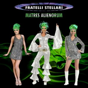 album Matres Alienorum - Fratelli Stellari