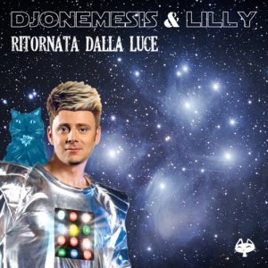 album Ritornata dalla Luce - DJoNemesis & Lilly