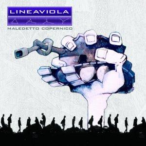 album Maledetto Copernico - Lineaviola
