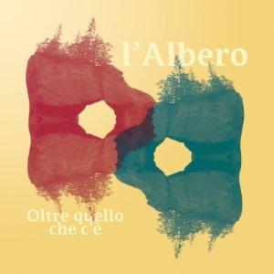 album Oltre quello che c'è - l'Albero