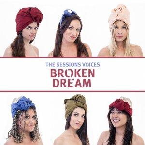 album Broken Dream - single - The Sessions Voices