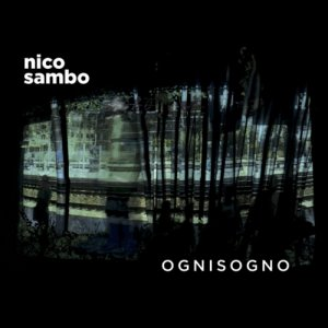 album OGNISOGNO - Nico Sambo