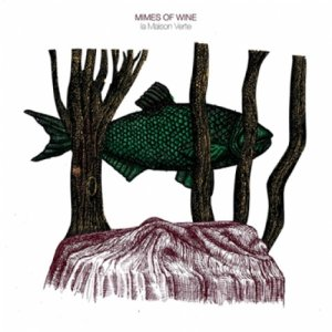 album La Maison Verte - Mimes of wine